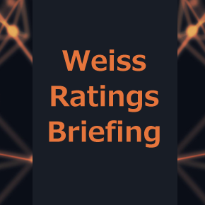 Weiss Ratings Briefing