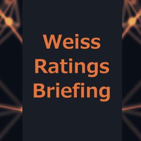 Weiss Ratings Briefing